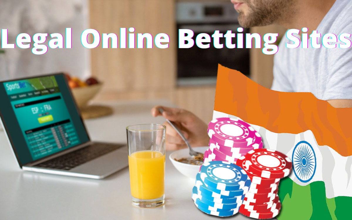 Legal Online Betting Sites in India